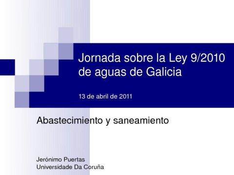Presentación, Jerónimo Puertas Agudo. - Xornada sobre a Lei 9/2010, do 4 de novembro, de Augas de Galicia